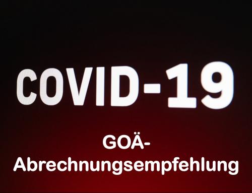 Ergänzungen zur Abrechnungsempfehlung 245 analog, Ziffer 3 etc., für COVID-19 Situation